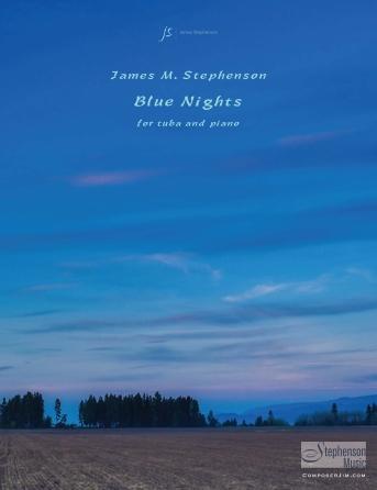 James Stephenson: Blue Nights: Tuba and Accomp.: Instrumental Work