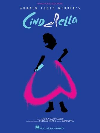 Andrew Lloyd Webber: Cinderella: Piano  Vocal and Guitar: Album Songbook