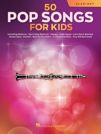 50 Pop Songs for Kids: Clarinet Solo: Instrumental Album