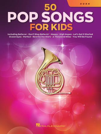 50 Pop Songs for Kids: French Horn Solo: Instrumental Album