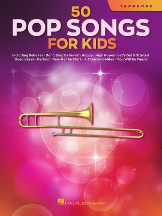 50 Pop Songs for Kids: Trombone Solo: Instrumental Album