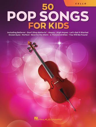 50 Pop Songs for Kids: Cello Solo: Instrumental Album