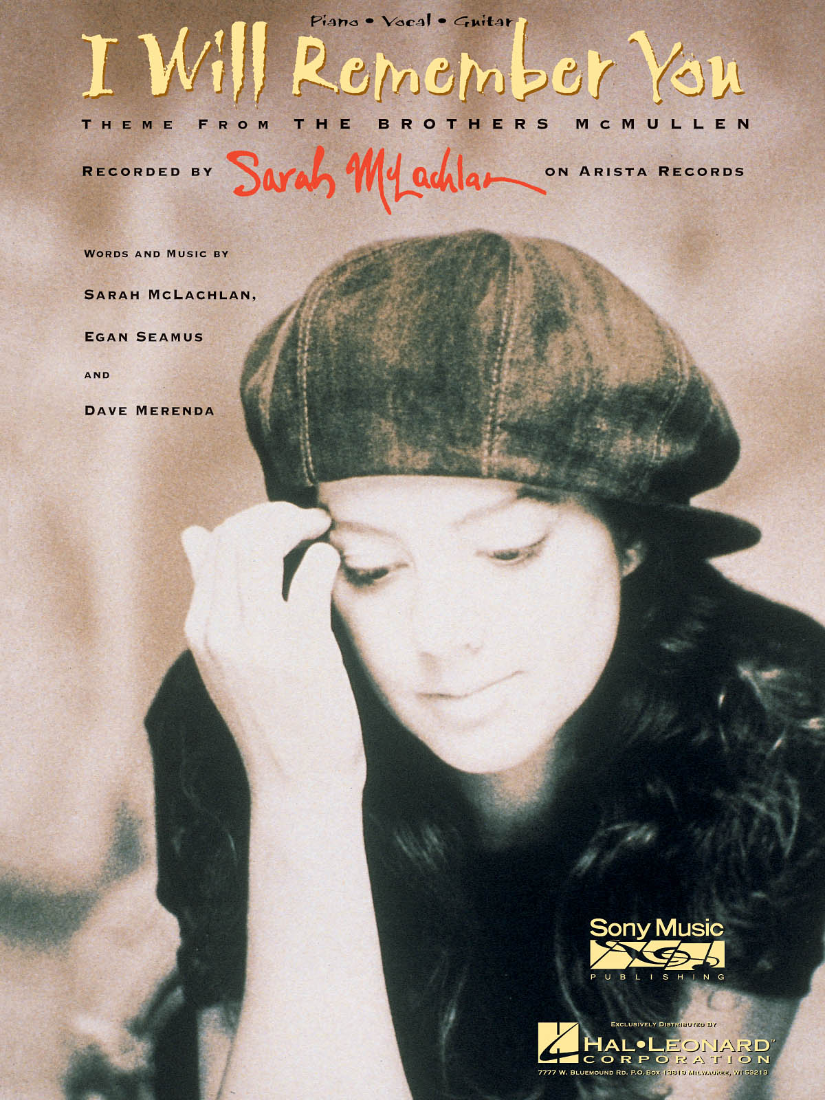 Sarah McLachlan: I Will Remember You (from The Brothers McMullen): Piano  Vocal
