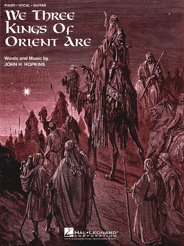 We Three Kings of Orient Are: Piano  Vocal and Guitar: Vocal Album