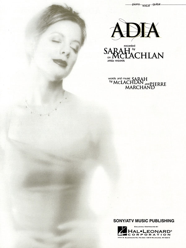 Sarah McLachlan: Adia: Piano  Vocal and Guitar: Mixed Songbook
