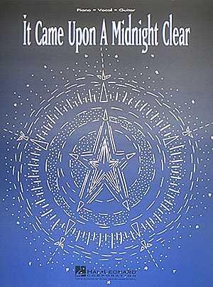 It Came Upon a Midnight Clear: Piano  Vocal and Guitar: Mixed Songbook