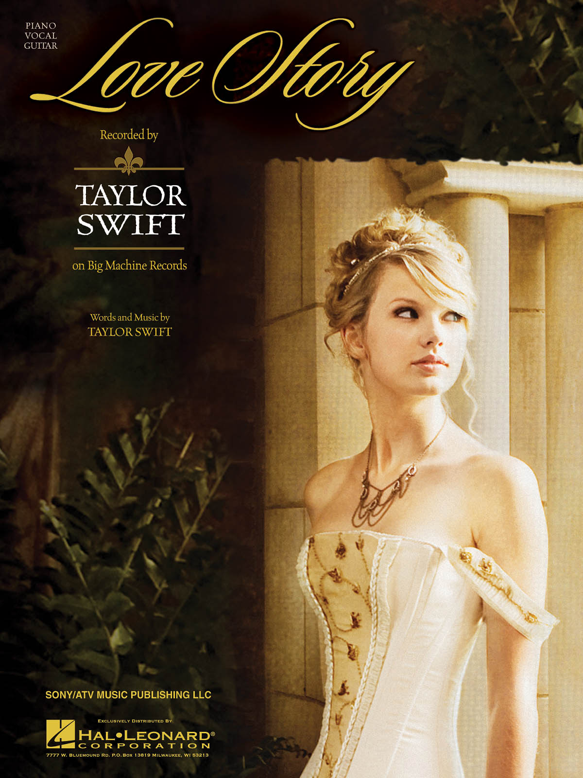 Taylor Swift: Love Story: Piano  Vocal and Guitar: Mixed Songbook