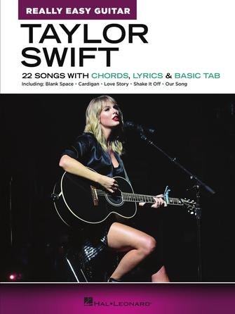 Taylor Swift: Taylor Swift - Really Easy Guitar: Guitar Solo: Instrumental Album