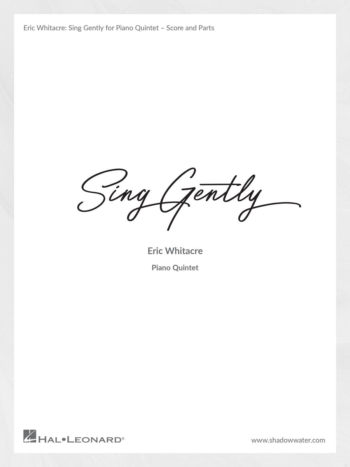 Eric Whitacre: Sing Gently (Music from Virtual Choir 6): String Quartet: Score &