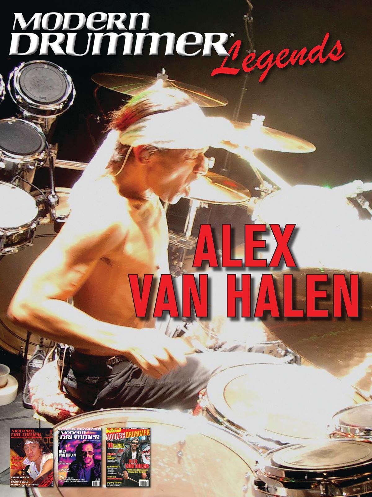 Alex van Halen: Modern Drummer Legends: Alex Van Halen: Biography