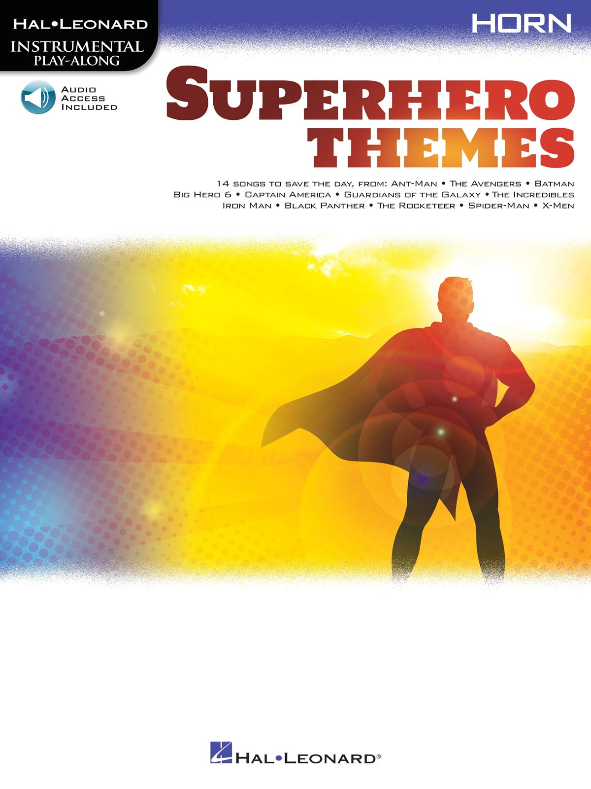 Superhero Themes Instrumental Play-Along for Horn: French Horn Solo: