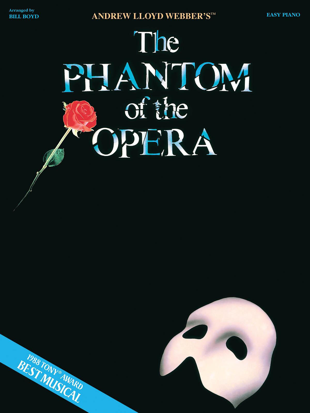 Andrew Lloyd Webber: Phantom of the Opera: Easy Piano: Album Songbook