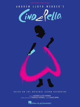 Andrew Lloyd Webber: Cinderella: Easy Piano: Instrumental Album