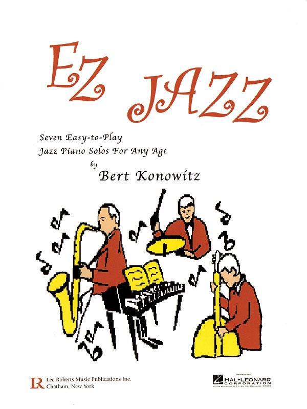 Bert Konowitz: EZ Jazz: Piano: Instrumental Album