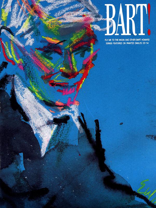 Bart Howard: Bart! Songs by Bart Howard: Piano  Vocal  Guitar: Mixed Songbook