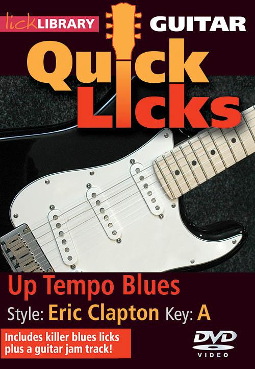 Eric Clapton: Up Tempo Blues - Quick Licks: Guitar Solo: DVD