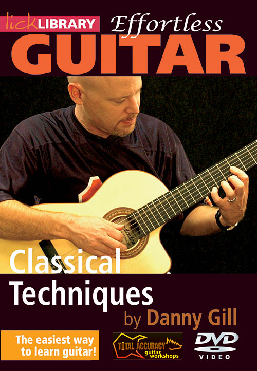 Danny Gill: Classical Techniques: Guitar Solo: DVD