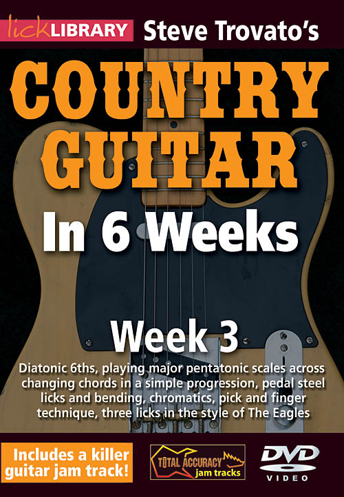 Steve Trovato: Steve Trovato's Country Guitar in 6 Weeks: Guitar Solo: