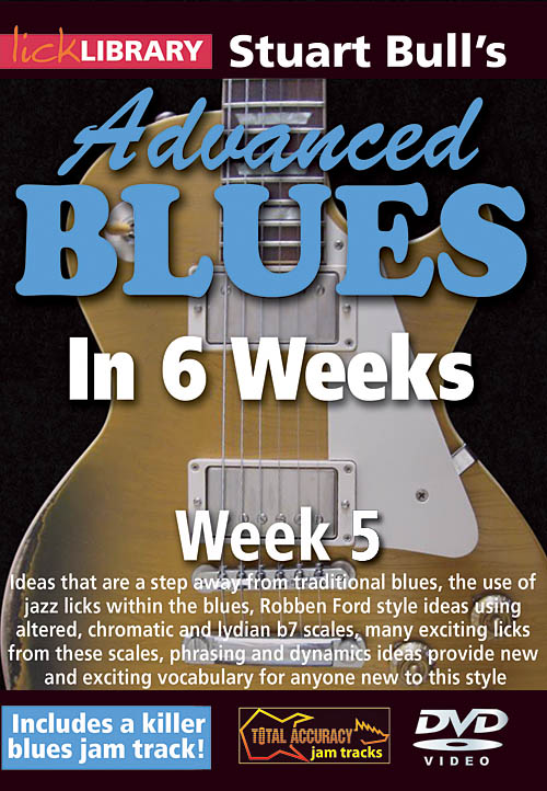 Stuart Bull: Stuart Bull's Advanced Blues in 6 Weeks: Guitar Solo: DVD