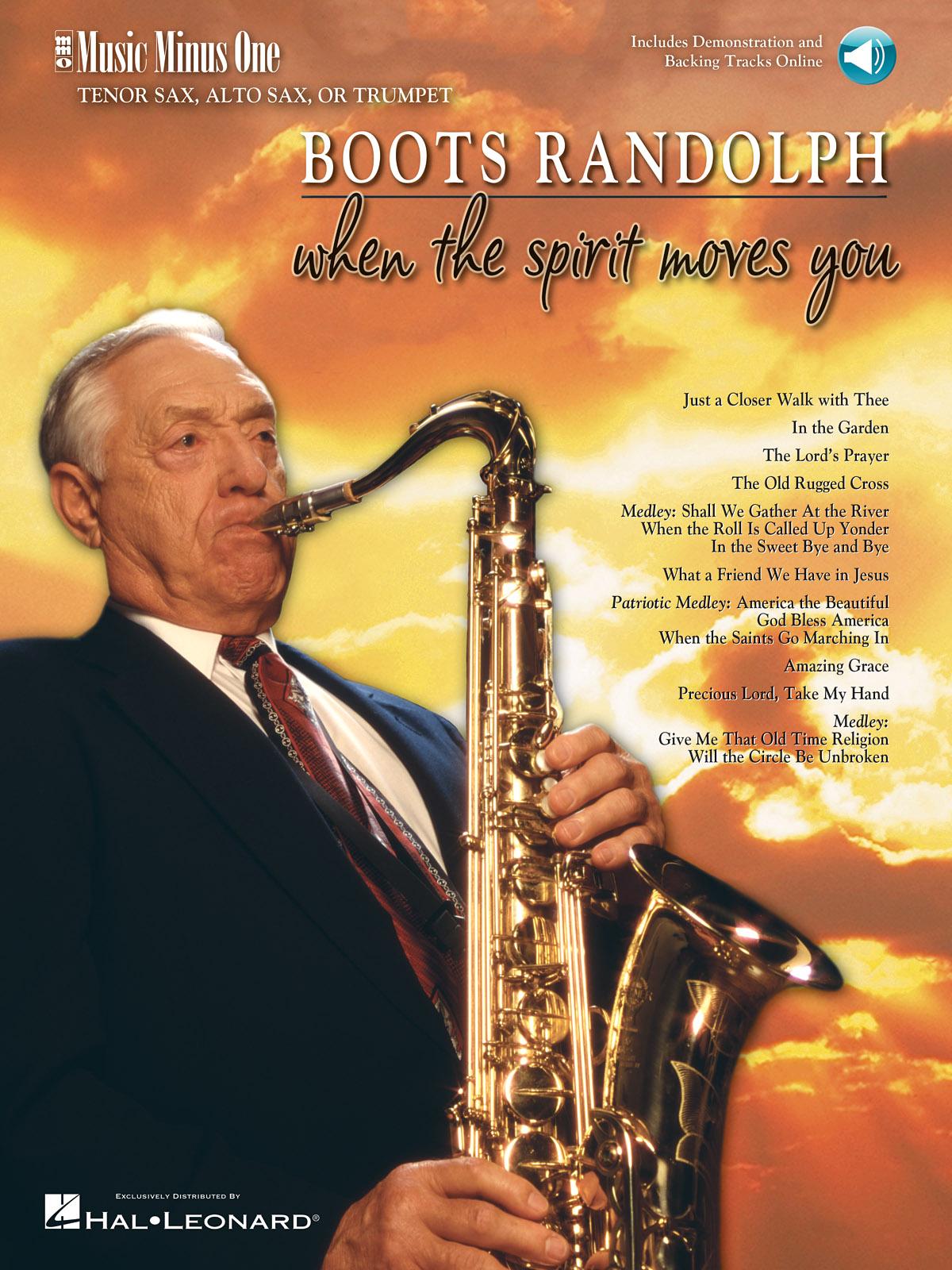 Boots Randolph: When the Spirit Moves You: Saxophone