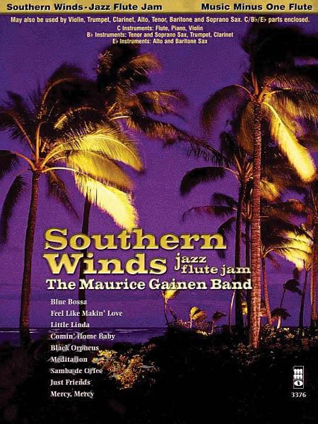 Southern Winds: Jazz Flute Jam: Flute Solo: Instrumental Album