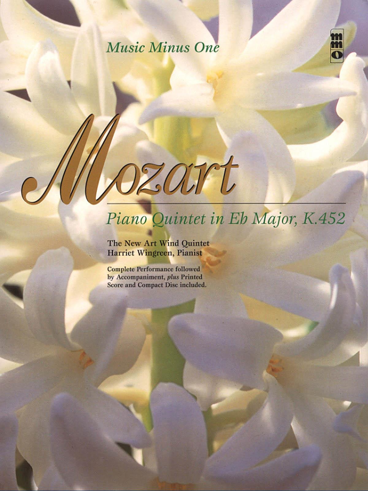 Wolfgang Amadeus Mozart: Mozart - Piano Quintet in E-flat Major  KV452: Piano: