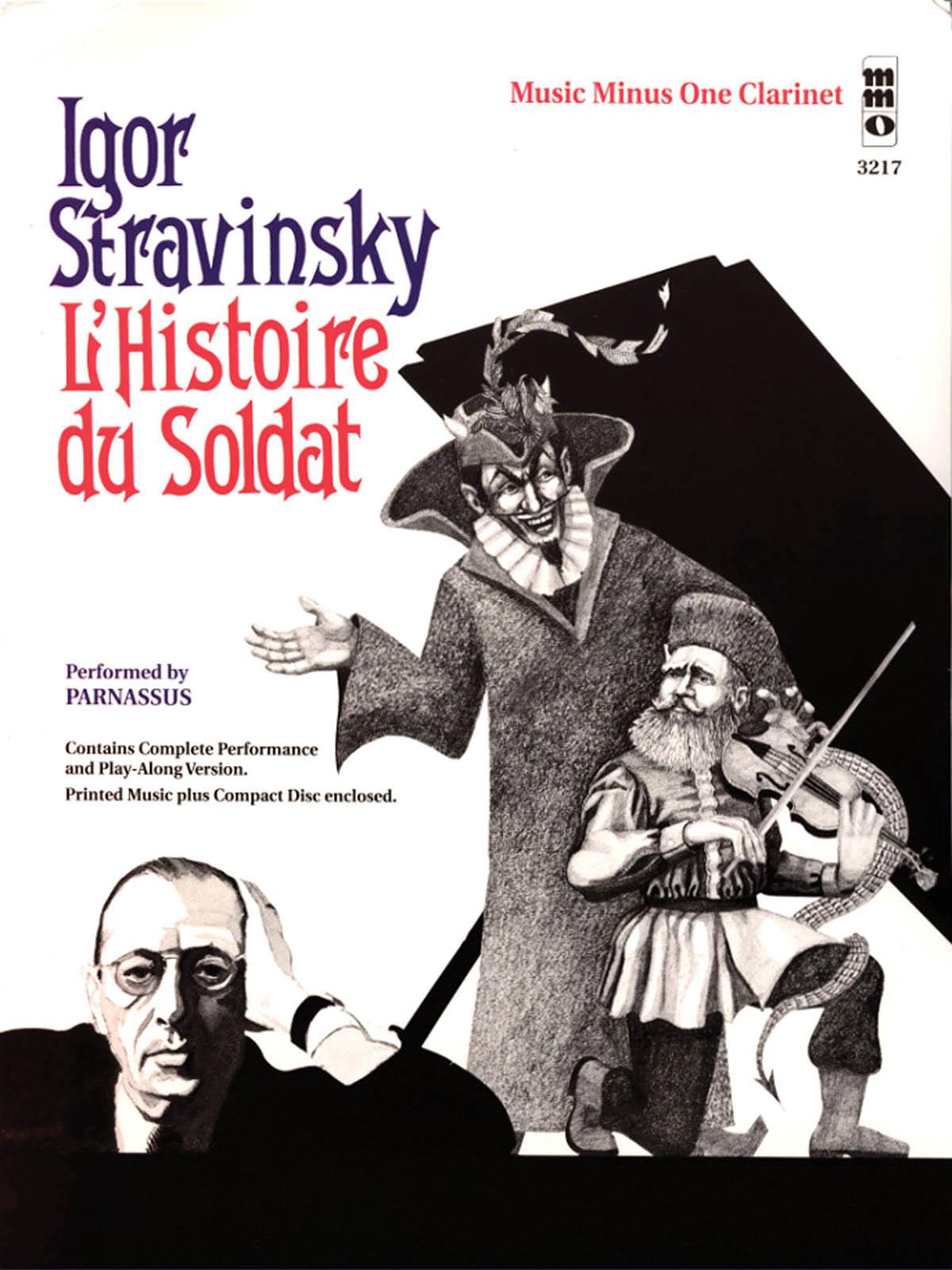 Igor Stravinsky: Igor Stravinsky - L'histoire du Soldat: Clarinet Solo: