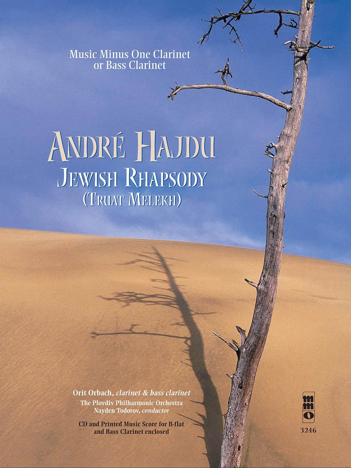 André Hajdu: Andre Hajdu - Jewish Rhapsody (Truat Melekh): Clarinet Solo: