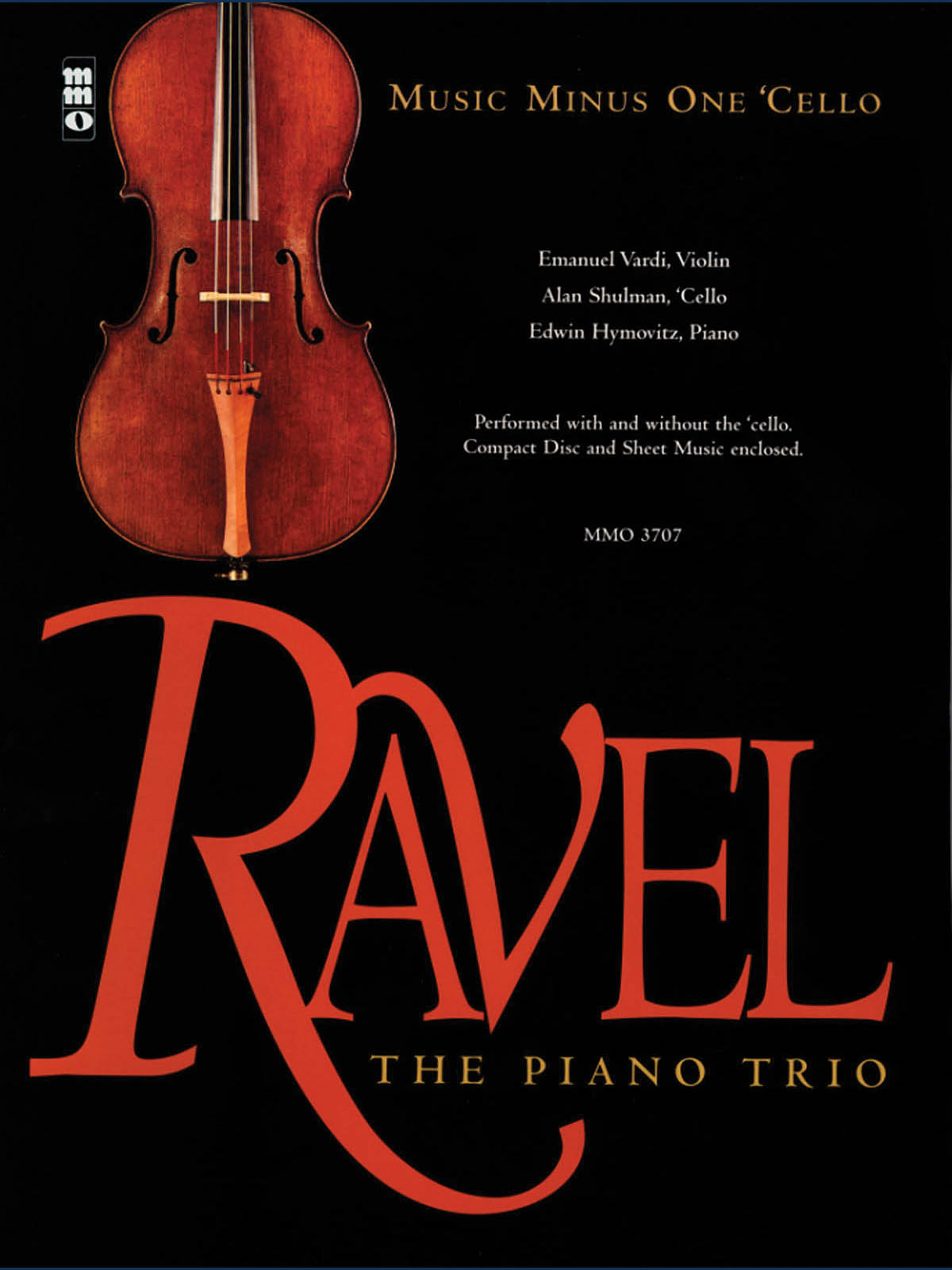 Maurice Ravel: Ravel - The Piano Trio: Cello Solo: Instrumental Album
