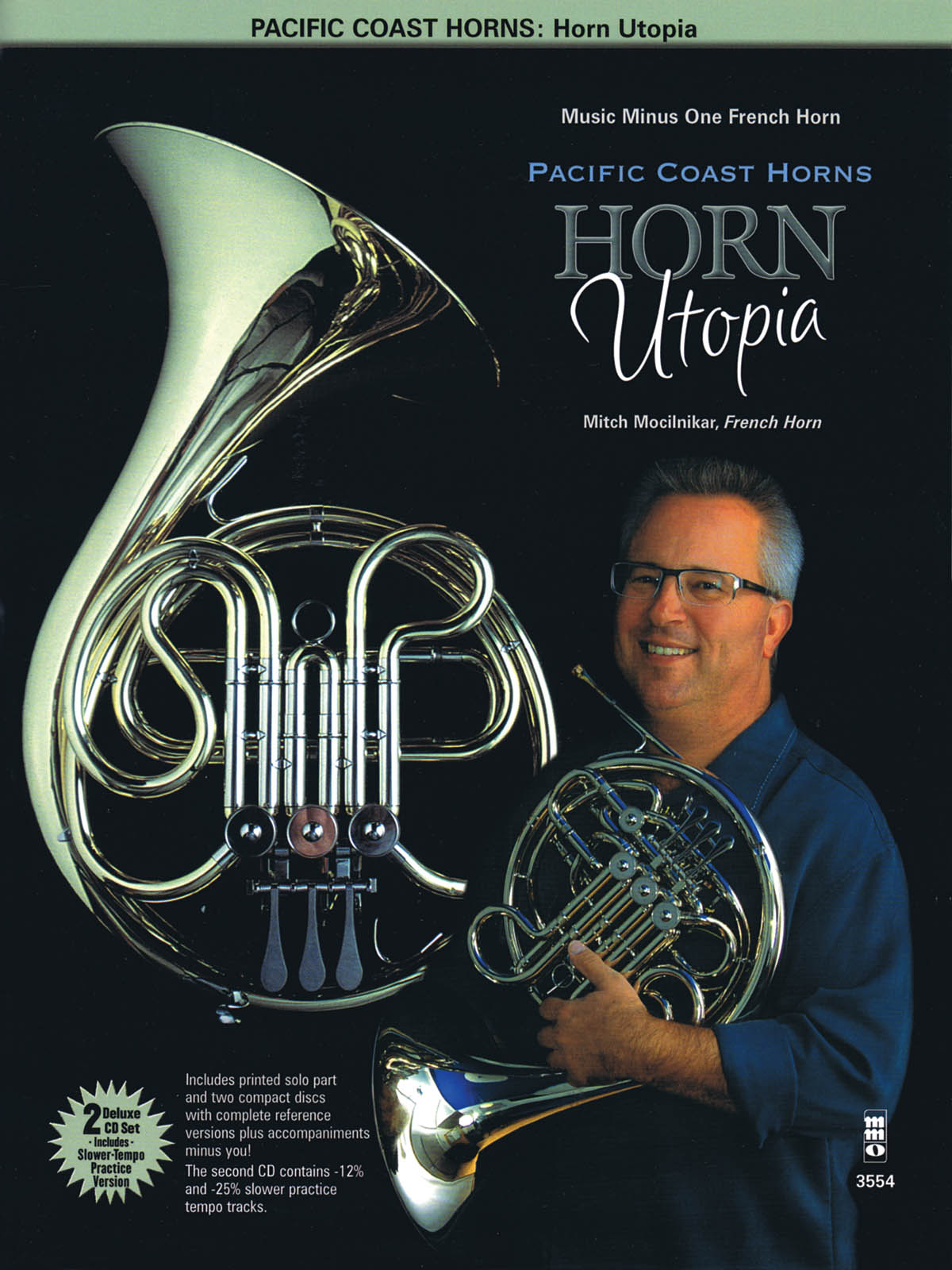 Pacific Coast Horns: Pacific Coast Horns  Volume 1 - Horn Utopia: French Horn: