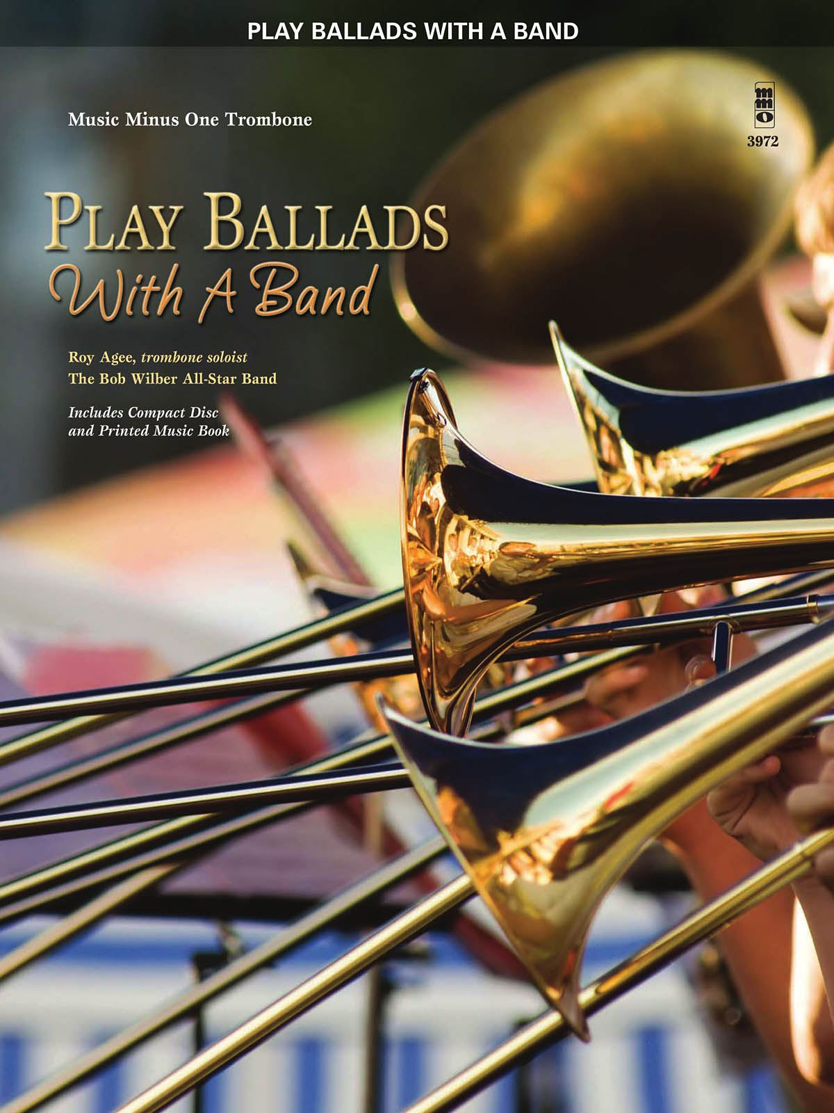 Roy Agee: Play Ballads with a Band: Trombone Solo: Instrumental Album