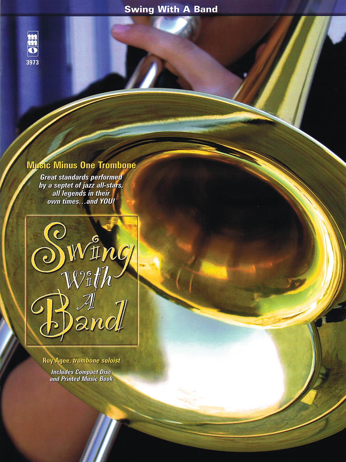 Roy Agee: Swing with a Band: Trombone Solo: Instrumental Album