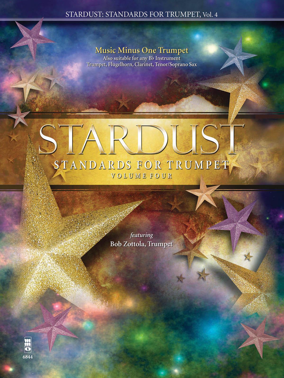 Bob Zottola: Stardust Standards for Trumpet - Volume 4: Trumpet Solo