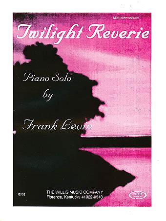 Frank Levin: Twilight Reverie: Piano: Instrumental Work