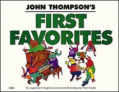 John Thompson's First Favorites: Piano: Instrumental Album