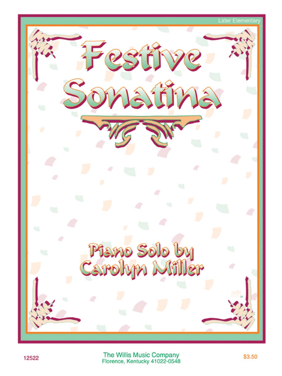 Carolyn Miller: Festive Sonatina: Piano: Instrumental Work