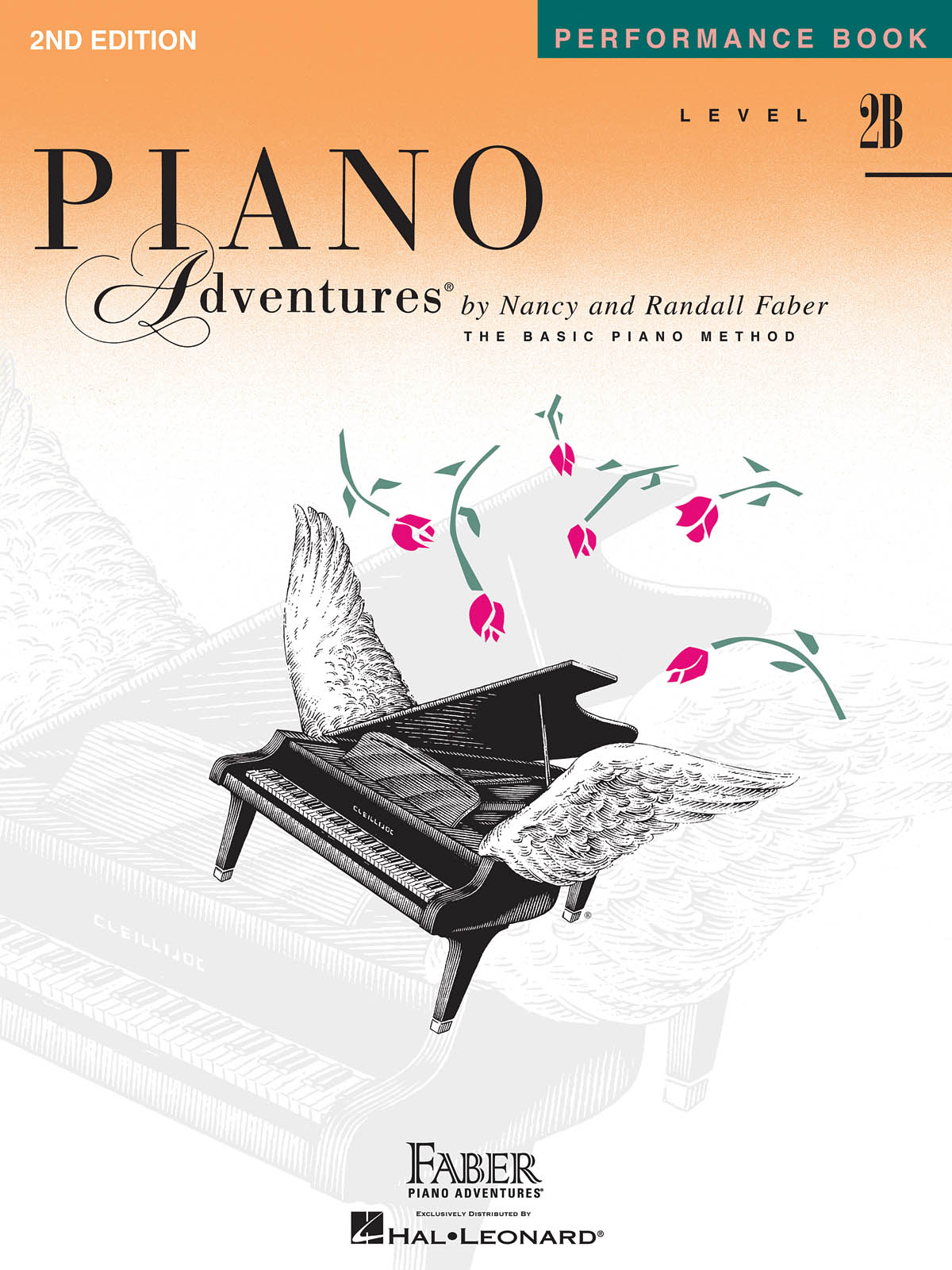 Nancy Faber Randall Faber: Level 2B - Performance Book - 2nd Edition: Piano:
