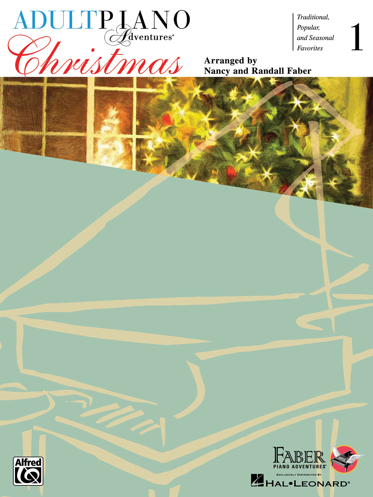 Nancy Faber Randall Faber: Adult Piano Adventures -Christmas Book 1: Piano: