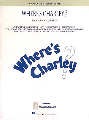 Frank Loesser: Where's Charley?: Piano  Vocal and Guitar: Instrumental Album
