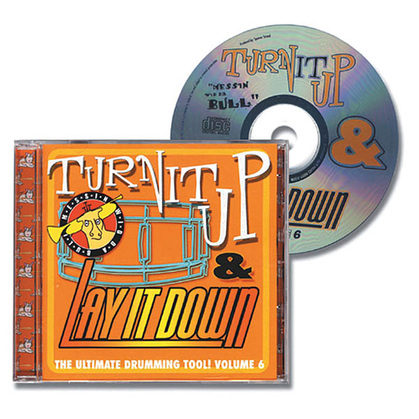 Turn It Up & Lay It Down  Vol. 6 -: Drums: Backing Tracks