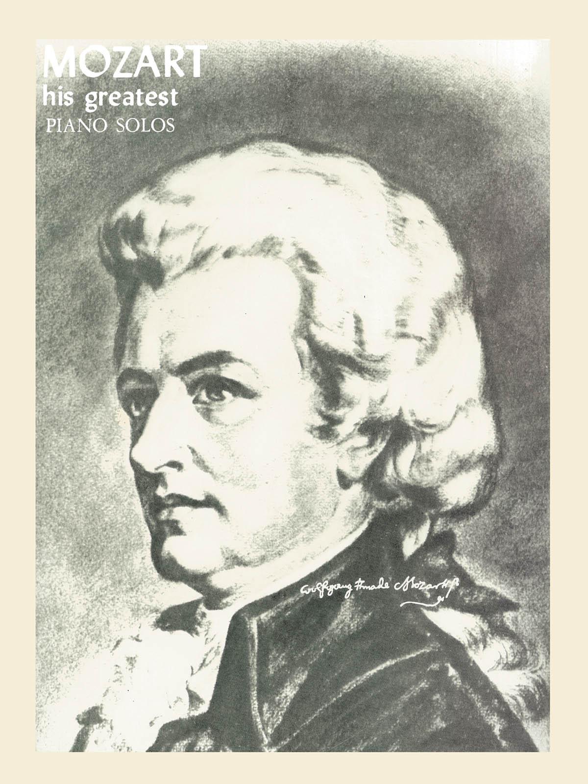 Wolfgang Amadeus Mozart: His Greatest Piano Solos: Piano: Instrumental Album