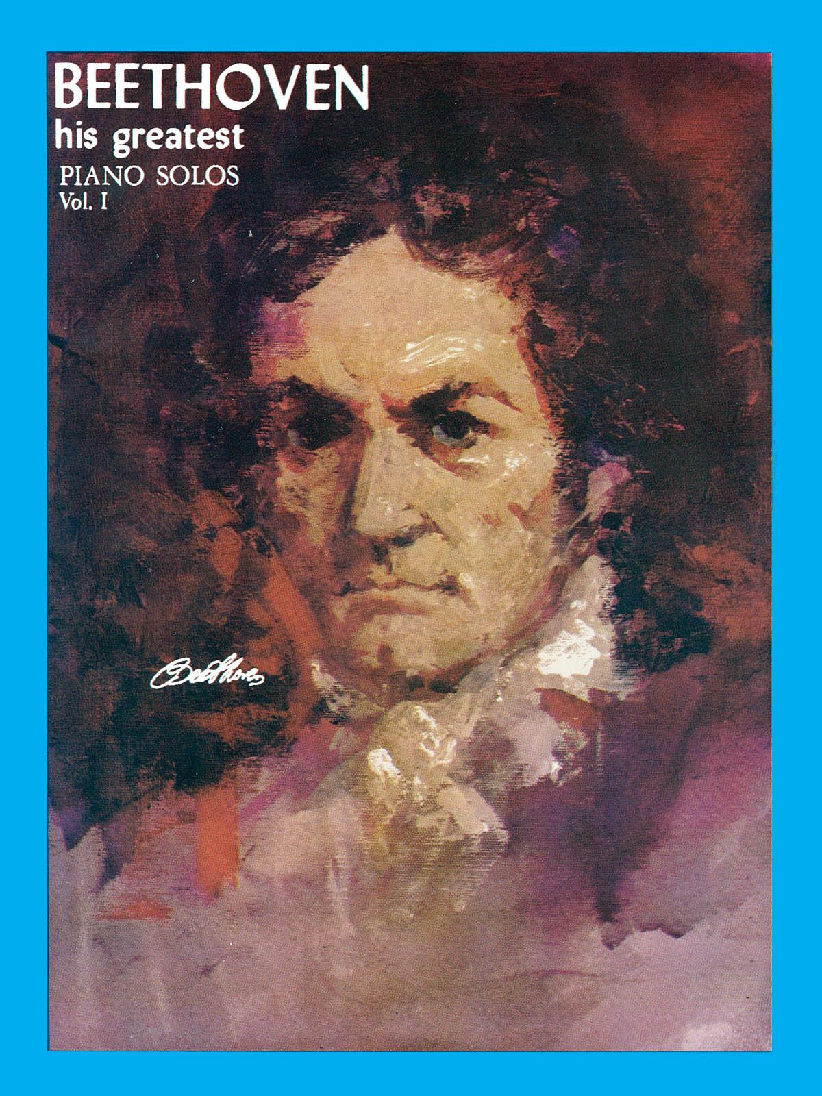 Ludwig van Beethoven: His Greatest Piano Solos 1: Piano: Instrumental Album