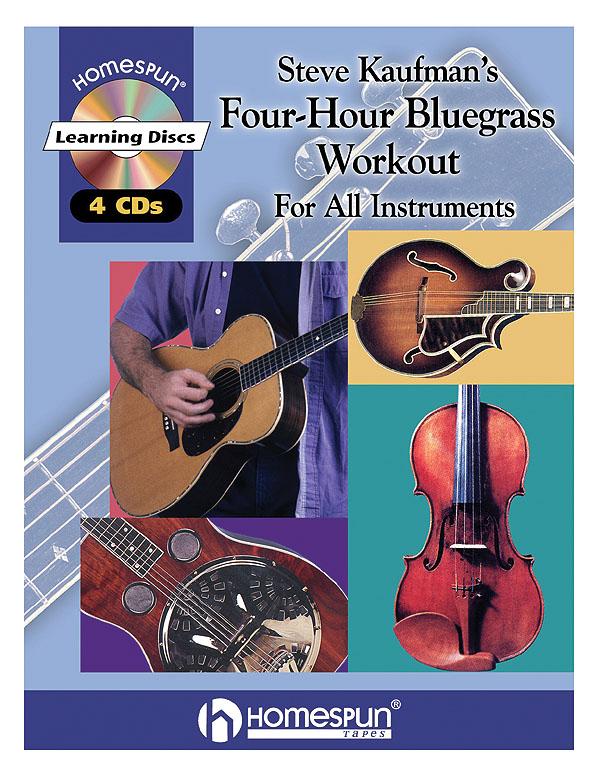 Steve Kaufman's Four-Hour Bluegrass Workout: Banjo: Instrumental Tutor