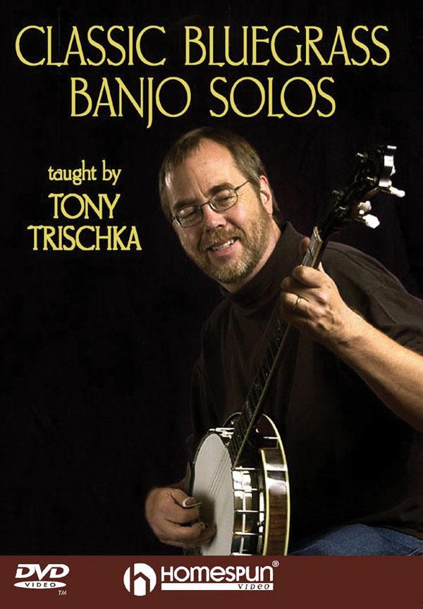 Tony Trischka: Classic Bluegrass Banjo Solos: Banjo: Instrumental Tutor