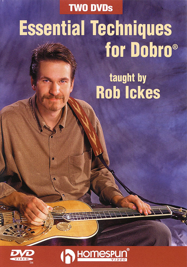 Rob Ickes: Essential Techniques for Dobro«: Guitar Solo: Instrumental Tutor