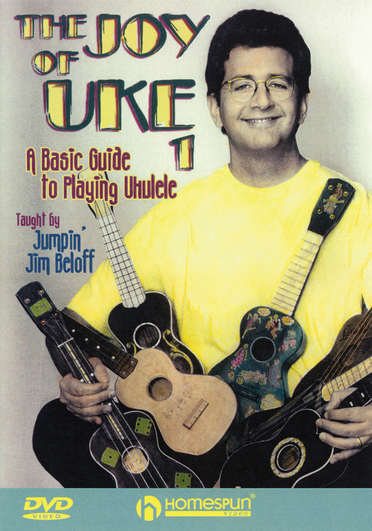 Jumpin' Jim Beloff: The Joy Of Uke 1: Ukulele Solo: Instrumental Tutor