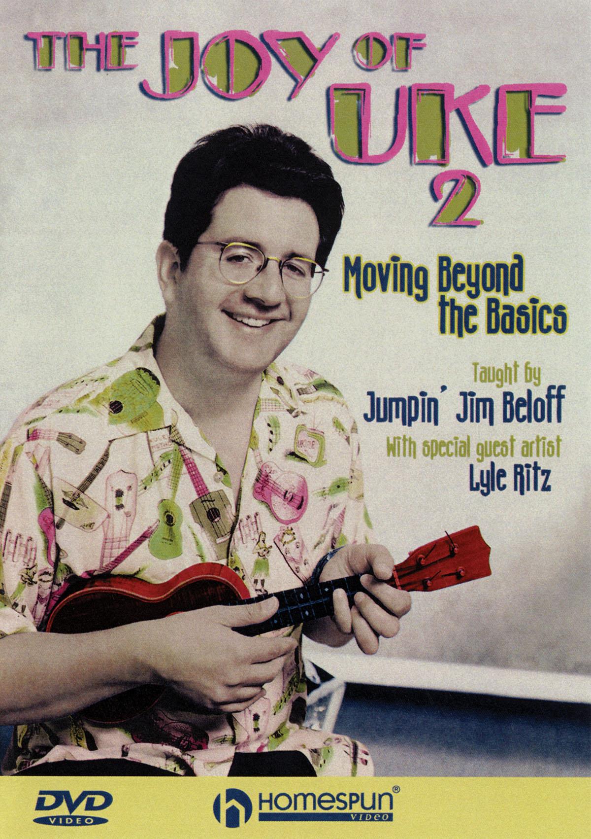 Jumpin' Jim Beloff: The Joy Of Uke 2: Ukulele Solo: Instrumental Tutor