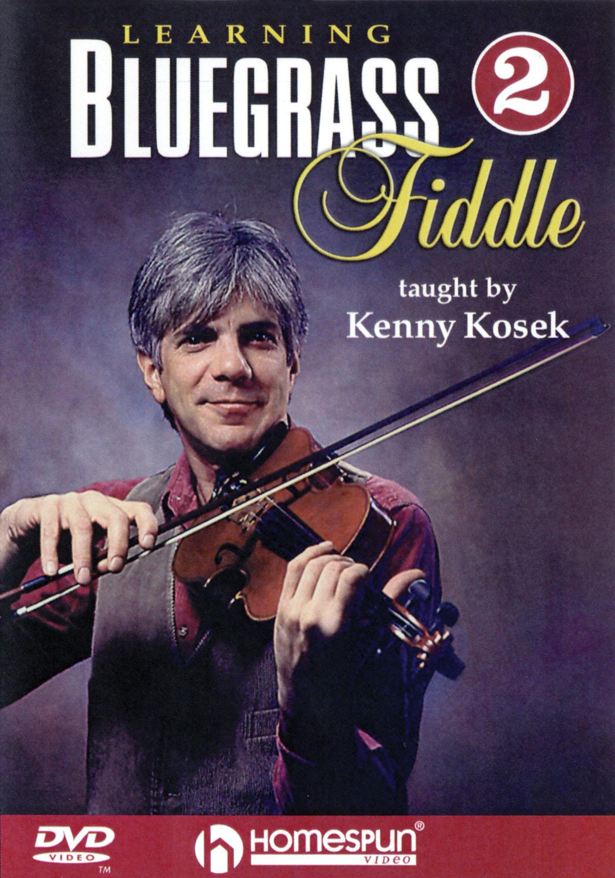 Kenny Kosek: Learning Bluegrass Fiddle Volume 2: Violin Solo: Instrumental Tutor