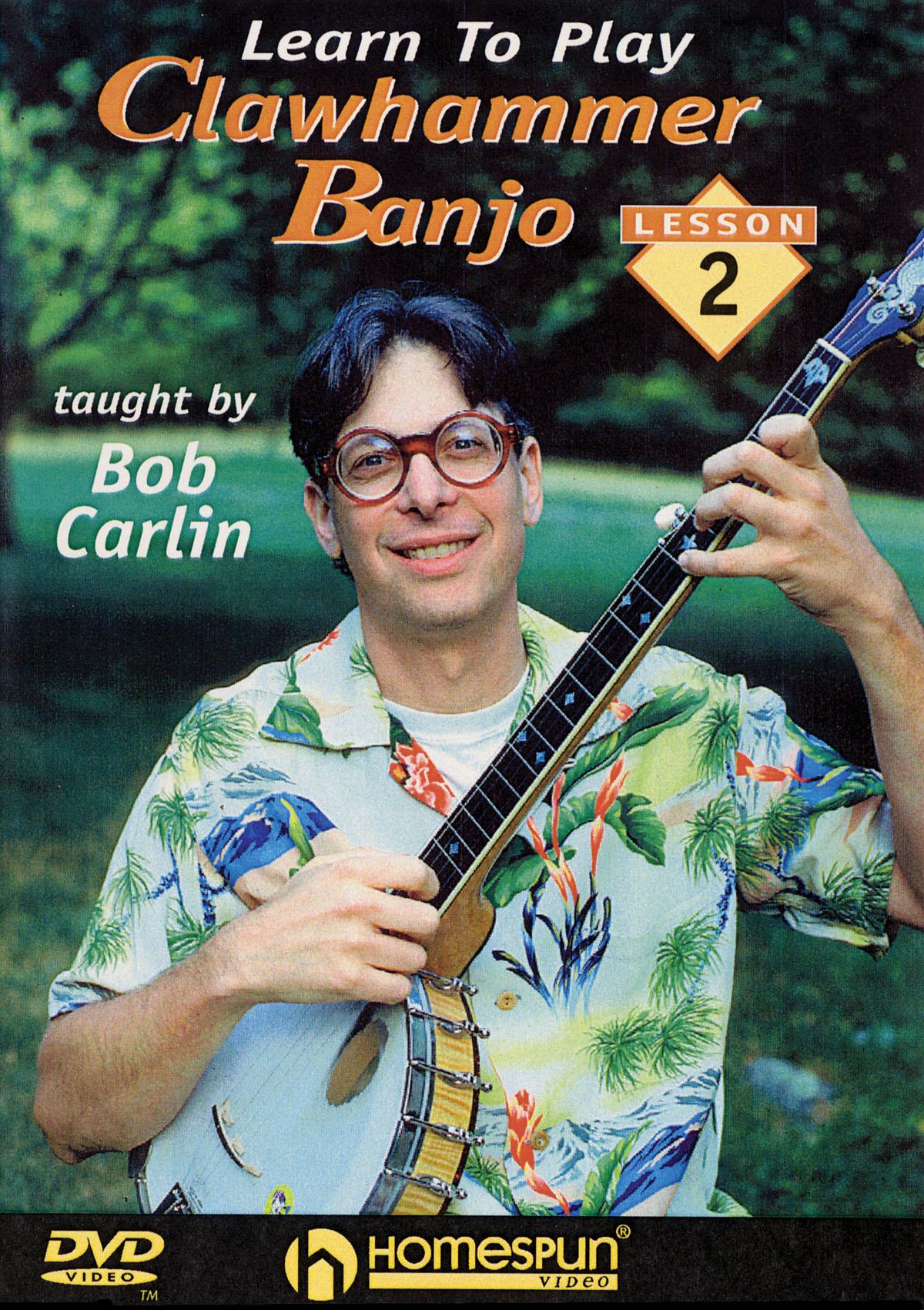 Bob Carlin: Learn to Play Clawhammer Banjo: Banjo: Instrumental Tutor