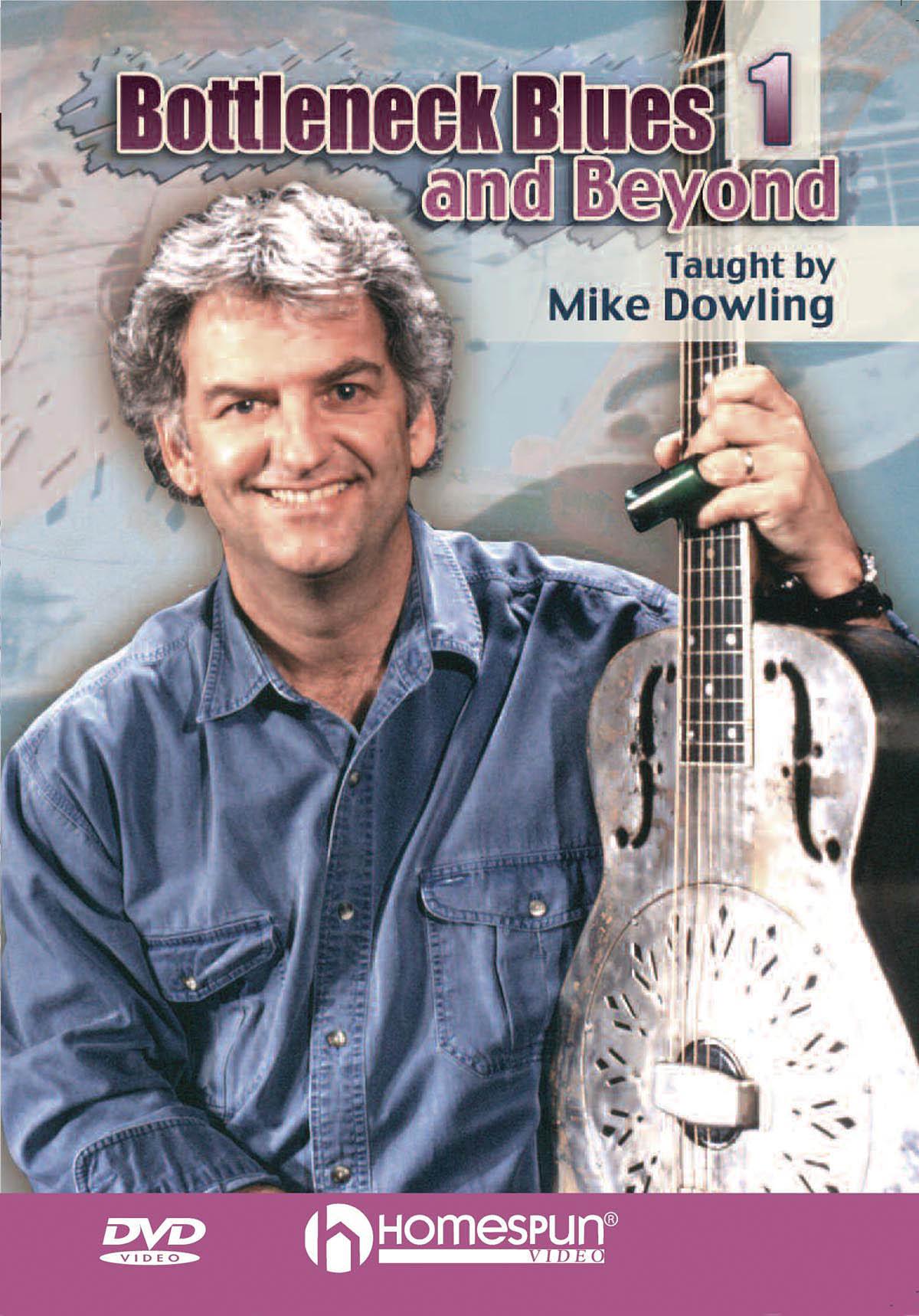 Mike Dowling: Bottleneck Blues and Beyond: Guitar Solo: Instrumental Tutor